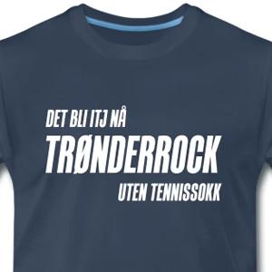 d4fd9279 Det bli itj nå trønderrock uten tennissokk