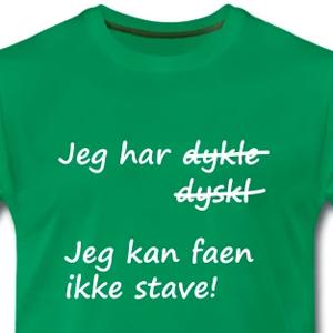 9df9d8c0 Jeg har dysleksi t-skjorte